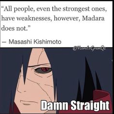 What can he say? tags: madara, masahi kishimoto, naruto funny