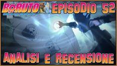 🆕[SPOILER NUOVA SAGA] Boruto ITA - Naruto Next Generations 🍜 Episodio 52...