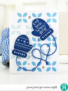 Card by Jeanne Jachna. Reverse Confetti stamp set: Smitten Mittens. Confetti Cuts: Smitten Mittens and Large Eyelet Cover Panel. RC cardstock: Baby Blue and Mist. RC Ink: Navy. Winter card. Holiday card. Friendship card.