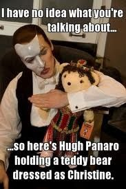becuase this isnt strange at all Phantom of the opera!