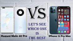 Huawei Mate 40 Pro 5G vs Apple iPhone 12 Pro Max Comparison let's see which one is best Mobile Phone Comparison, Apple Iphone