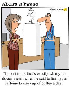 Cartoon: 5 Healthy Reasons to Drink Coffee - Cartoon Contest Winner - About A Nurse - Nursing Cartoon Series Coffee Talk, I Love Coffee, Best Coffee, Coffee Break, My Coffee, Coffee Drinks, Coffee Cups, Morning Coffee, Coffee Zone