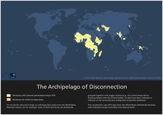 The archipelago of disconnection: Countries with very low internet penetration. {CC-BY-NC Ralph Straumann, Mark Graham, geonet.oii.ox.ac.uk}
