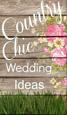 All the best and newest country wedding ideas