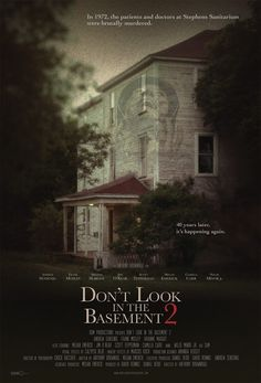 "Cinema Head Cheese - Movie Reviews, News, a Podcast and more!: Movie Review: ""Don't Look in the Basement 2"" (2015, Horror/Terror; RDM Pictures/Legless Corpse Films)"