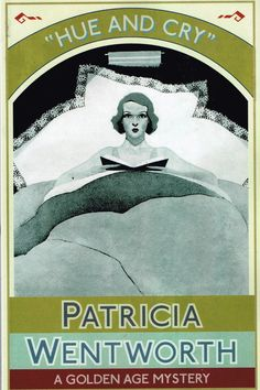 Hue and Cry (1927) by Patricia Wentworth. The intrepid and independent Mally Lee dashes, hides and trudges from one danger to another. Fun even though too many coincidences. Finished 6th July 2016 first read.