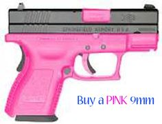 Bucket List: Buy a pink gun