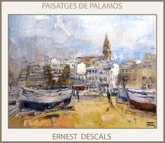 Ernest Descals.Artista Pintor: PALAMOS-PINTURA-PAISATGES-PORT-GIRONA-CATALUNYA-MA...