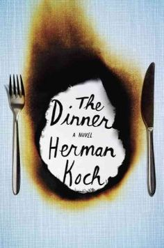 This is going to be my next book club pick - plenty to discuss! The Dinner: Herman Koch: the darkly suspenseful, highly controversial tale of two families struggling to make the hardest decision of their lives—all over the course of one meal. Up Book, Book Club Books, Good Books, Book Clubs, Big Books, Book Nerd, Music Books, Book Cover Design, Book Design