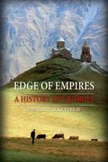"Read ""Edge of Empires A History of Georgia"" by Donald Rayfield available from Rakuten Kobo. Located at the crossroads of Western Asia and Eastern Europe, Georgia is a country of rainforests and swamps, snow and g. Book Club Books, New Books, Popular Books, Latest Books, History Books, Nonfiction, Monument Valley, Literature, Historia"