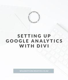 Setting up Google Analytics with Divi Set Up Google Analytics, Web Design, Social Media, Website, Creative, Tips, Easy, Design Web, Social Networks