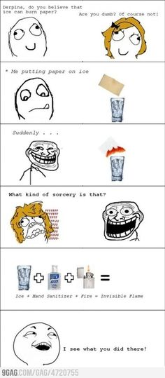 Trolling Lvl : Chemistry - Prank - Prank meme - - I am SO going to try this. What else am I going to do with the industrial sized bottle of hand sanitizer I bought when my 3 year old was born? The post Trolling Lvl : Chemistry appeared first on Gag Dad. Derp Comics, Rage Comics, Funny Comics, Funny Pranks, Funny Jokes, Hilarious, Sarcastic Memes, Funny Commercials, Jokes Pics
