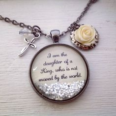 I am the daughter of a KING who is not moved by the world sparkle necklace, Christian jewelry, Faith jewelry, cross necklace