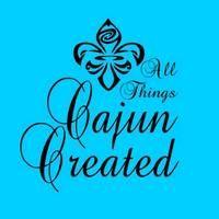 All Things Cajun Created