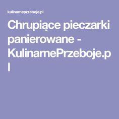 Chrupiące pieczarki panierowane - KulinarnePrzeboje.pl