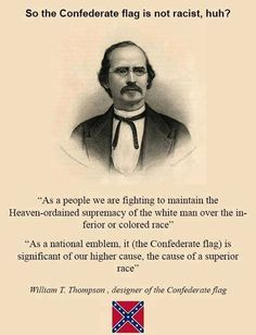 So the Confederate flag is not racist, huh?