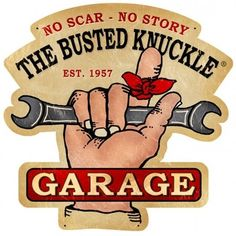 Retro Vintage - Busted Knuckle Garage tin sign made in the USA. High quality and made from American steel. Great for your home, office or garage. Nice as a gift too. Garage Signs, Garage Art, Vintage Metal Signs, Antique Signs, Vintage Wood, Old Signs, Car Shop, Shop Truck, Vw T1