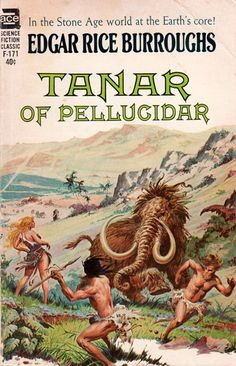 F-171 EDGAR RICE BURROUGHS Tanar of Pellucidar (cover and title page…