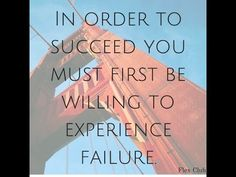 Failures You Must Experience To Be Successful (Part II)