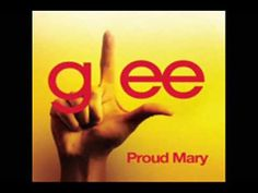 Proud Mary - Glee Cast (Full)