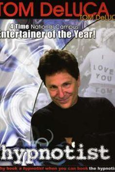 Cant wait till thursday!!!!!   Tom DeLuca, hypnotist...funniest show I have ever seen!