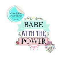 Babe with the Power This bright and bold typography pattern pays homage to the wonderful cult classic, Labyrinth, and the fantastic song