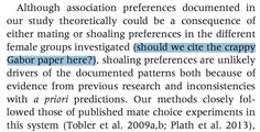 """@The_Episiarch  #Oops... """"should we cite the crappy Gabor paper here?""""   Culumber et al. 2014: Variation in melanism and female preference in proximate but ecologically distinct environments. #Ethology 120: 1090-1100"""