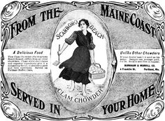 From the Maine Coast...served in your home. clam chowder vintage  1900s
