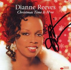 Let It Snow - Dianne Reeves - Christmas Time Is Here (+playlist) Christmas Cds, Christmas Albums, Christmas Time Is Here, Dianne Reeves, Carol Of The Bells, Cd Cover Art, Blues, Smooth Jazz, Vinyl Music