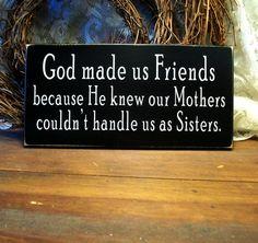 Panneau bois Dieu nous a fait amis Plaque drôle par CountryWorkshop