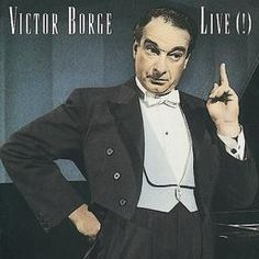 Victor Borge Smothers Brothers, Victor Borge, Danish Culture, Live Cd, Golden Age Of Hollywood, What Is Life About, Man Humor, No One Loves Me, No Time For Me