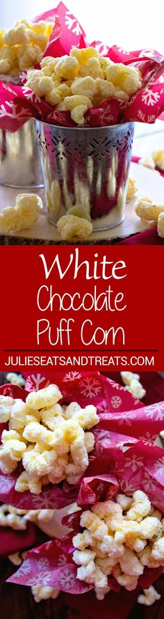White Chocolate Puff Corn ~ Melt in your mouth puff corn coated in white chocolate! Perfect sweet and salty combo! ~ https://www.julieseatsandtreats.com