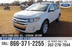 2013 Ford Edge SEL - Sport Utility Vehicle - V6 3.5L Engine - Keypad Door Lock - Alloy Wheels - Spoiler - Tinted Windows - Fig Lights - Safety Airbags - Powered Windows, Locks, Mirrors and Driver Seat - AM/FM/CD/MP3/SIRIUS Satellite - Bluetooth - SYNC by Microsoft - Cruise Control - Remote Keyless Entry - iPod/Aux/USB Ports - Digital Compass - Outside Temperature Display - Backup Sensor and more!
