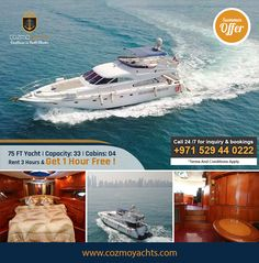Hot Summer Offer on Luxury Yachts in Dubai.  Charter 75 Feet Yacht For 3 Hours and Get 1 Hour Free. Offer valid till 1st Sep 2017. For Booking +971 529440222 https://cozmoyachts.com/yachts/75-feet-luxury-yacht #summer #deal #dubai #dubaimarina #yachtcharter #exclusive