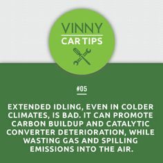 Idling not only harms the environment but can cause damage to your car. #CarTipTuesdays #cartips #idle #vinnysays #didyouknow