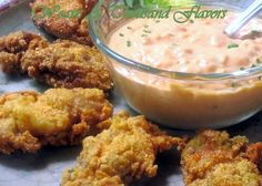 Remoulade Sauce for dipping deep fried oysters