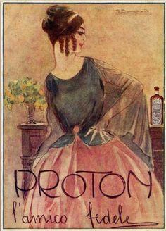 """✔️ """"Proton l'amico fedele"""" - Luigi Bompard era un pittore bolognese (1879-1953) e il Proton un """"ricostituente"""" prodotto dal dottor Camillo Rocchietta di Pinerolo. (medicinal tonic) / Old Italian Avertising"""