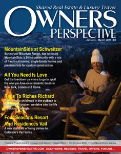 Advertorial I've written for Owner's Perspective magazine's spring 2011 issue on Four Seasons Resort and Residences Vail
