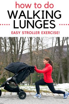 Get a stroller workout in by doing walking lunges with your little one in the stroller! This leg exercise will help tone you up and is easy to do with your kiddo.