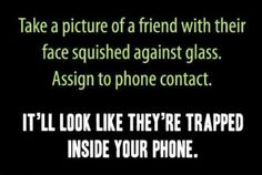 Trapped inside your phone
