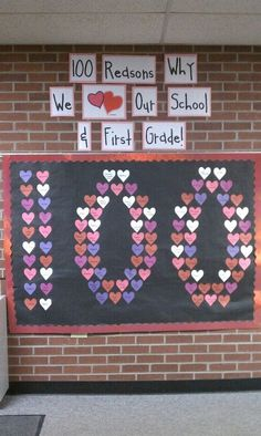 DAY - Bulletin Board Idea - Day of School idea. 100 reasons we love our school and -- Grade! Perfect for Valentines Day AND Catholic Schools Week bulletin! School Week, 100 Days Of School, School Holidays, School Fun, School Ideas, Middle School, Valentines Day Bulletin Board, School Bulletin Boards, February Bulletin Board Ideas