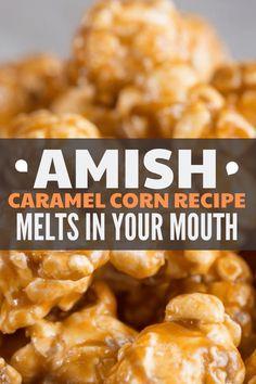Snack Mix Recipes, Popcorn Recipes, Amish Popcorn Recipe, Candy Recipes, Yummy Snacks, Homemade Popcorn, Amish Caramel Corn Recipe, Caramel Recipes, Amish Recipes