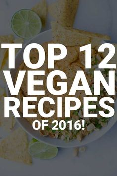 Find out which top 12 vegan recipes were my readers' favorites this year! Healthy vegan dinners, breakfasts, desserts, and snacks are all included!