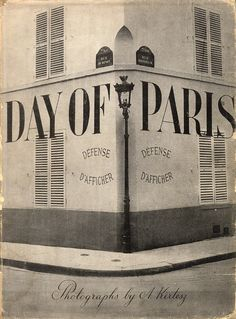 :: Day of Paris, André Kertész (Alexei Brodovitch) ::