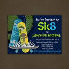 Skateboard Birthday Party Invitations Printable File - SK8 - Blue - Green - Grafitti - Skateboarding