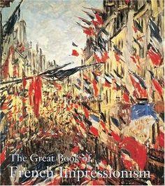 """The Great Book of French Impressionism"" av Diane Kelder"