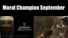 Moral Marketing Champion Of The Month – September 2013 September 2013, Morals, Guinness, Champion, Marketing, Movie Posters, Film Poster, Popcorn Posters, Billboard