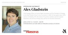 We are proud to include Alex Gladstein, Chief Strategy Officer at the Human Rights Foundation (HRF) and Vice President of Strategy at the Oslo Freedom Forum, as one of our speakers at the Weiss Lecture Series May 12th at Parsons School of Design part of NYCxDESIGN Week. Alex's writings and views on dissidents and dictators have appeared in Fast Company, The Guardian, NPR, TIME, The Wall Street Journal, and WIRED.
