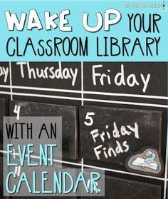 Who's Who and Who's New: WAKE UP Your Classroom Library with an Event Calendar (The Thinker Builder)