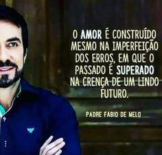 Simplesmente Pe. Fábio de Melo. :)